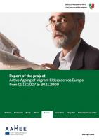 Active Ageing of Migrant Elders across Europe (AAMEE) - Project Report (cover)