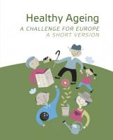 Healthy Ageing - A Challenge for Europe (Short Version) (cover)